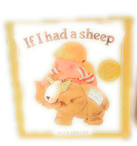 IF I HAD A SHEEP (Dell Picture Yearling Book): Inkpen, Mick