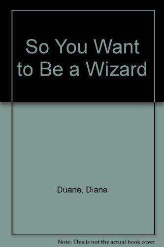 9780440406389: So You Want to Be a Wizard