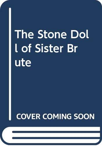 9780440406815: The Stone Doll of Sister Brute (A Dell Young Yearling Book)