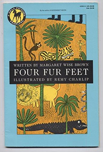 Four Fur Feet: Margaret Wise Brown