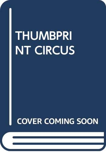 Thumbprint Circus (0440406927) by Rodney Peppe