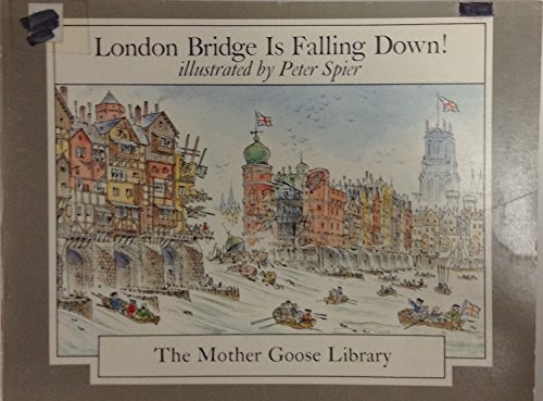 9780440407102: London Bridge Is Falling Down! (The Mother Goose Library)
