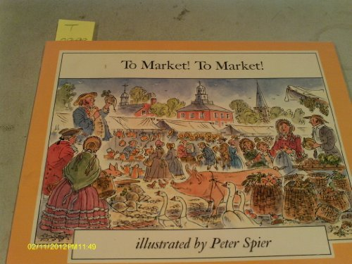 9780440407133: TO MARKET! TO MARKET! (The Mother Goose Library)