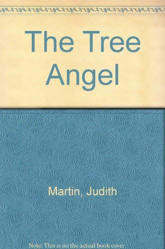 The Tree Angel: Remy Charlip; Judith