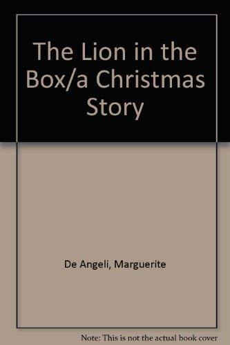 The Lion in the Box.: Marguerite De Angeli.