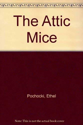 9780440407454: Attic Mice, The