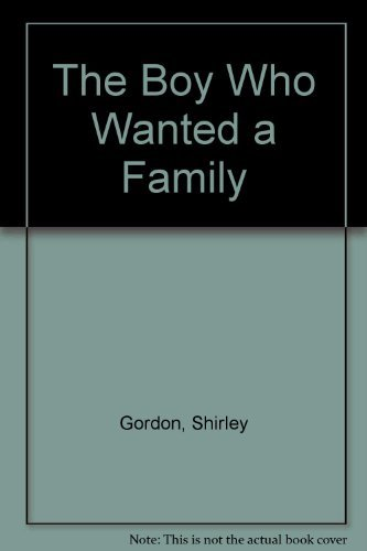9780440407867: The Boy Who Wanted a Family