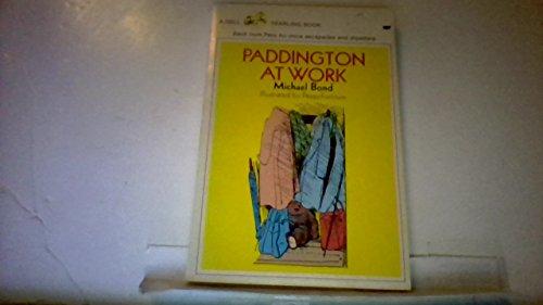 Paddington at Work: Bond, Michael