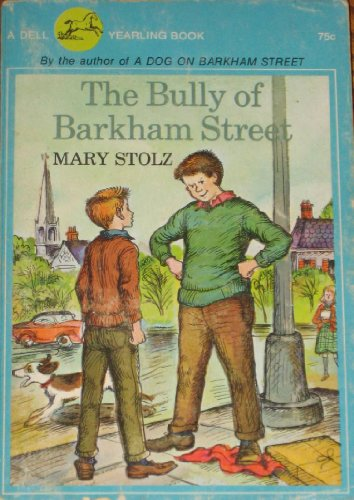 9780440408574: Bully of Barkham Street