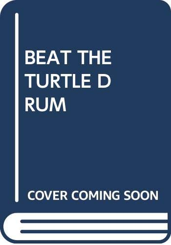 9780440408758: BEAT THE TURTLE DRUM
