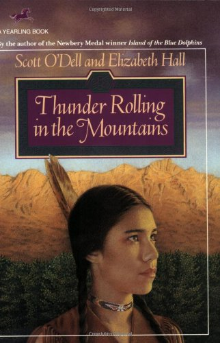 Thunder Rolling in the Mountains: O'Dell, Scott; Hall, Elizabeth