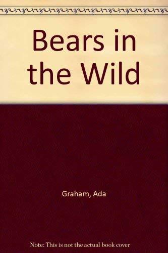 Bears in the Wild: Graham, Ada; Graham,