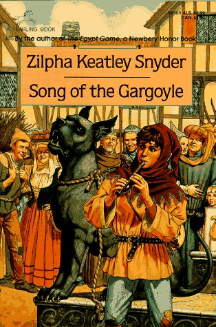 Song of the Gargoyle (0440408989) by Snyder, Zilpha Keatley
