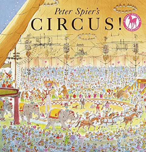 9780440409359: Peter Spier's Circus (A Picture Yearling Book)