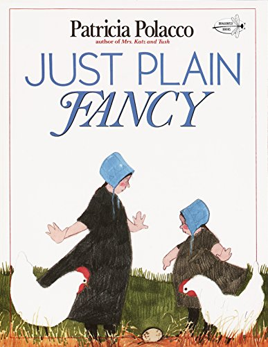 Just Plain Fancy (0440409373) by Patricia Polacco