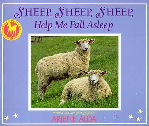 SHEEP, SHEEP, SHEEP, HELP ME FALL ASLEEP (A Picture Yearling Book): Alda, Arlene