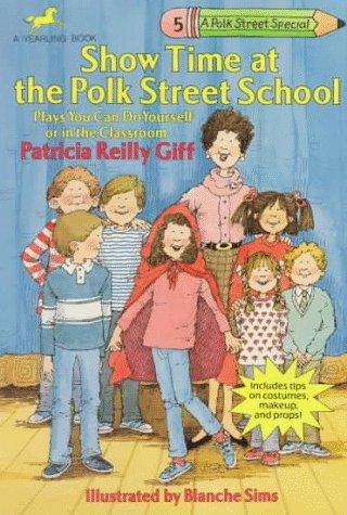 9780440409625: Show Time at the Polk Street School (Polk Street Special)