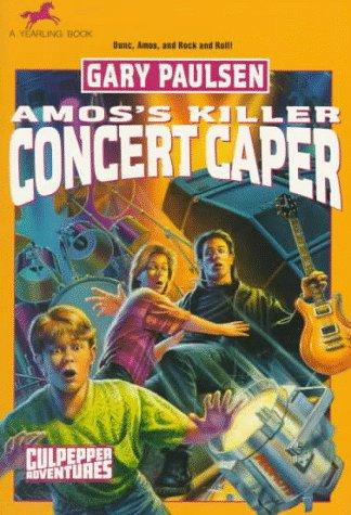 9780440409892: AMOS'S KILLER CONCERT CAPER (Culpepper Adventures)