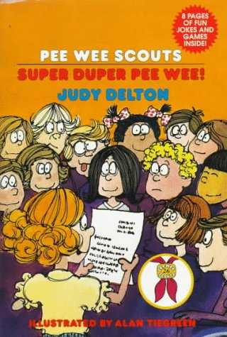 Super Duper Pee Wee! (Pee Wee Scouts): Delton, Judy