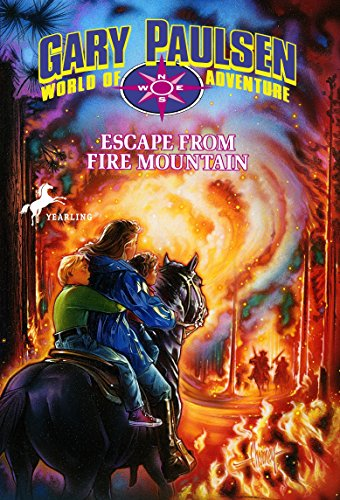 Escape from Fire Mountain (World of Adventure): Paulsen, Gary