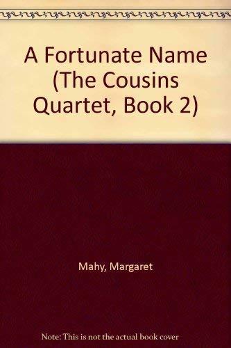 9780440410652: A Fortunate Name (The Cousins Quartet, Book 2)