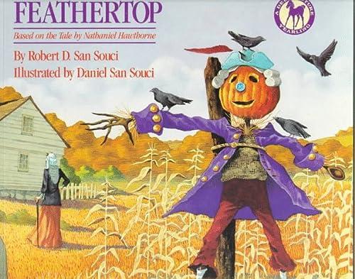 Feathertop: San Souci, Robert