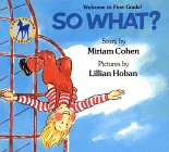 9780440411482: So What?: Welcome to First Grade