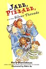 Jazz, Pizzazz and the Silver Threads: Mary Quattlebaum