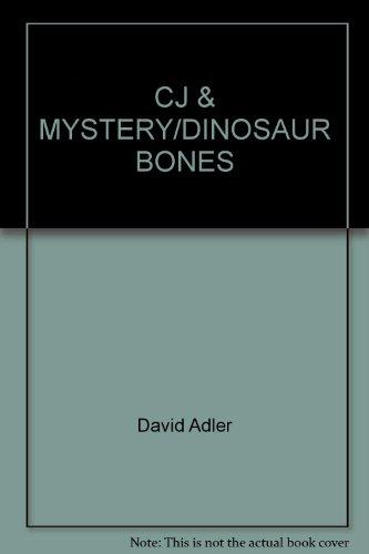 9780440411994: CJ & MYSTERY/DINOSAUR BONES