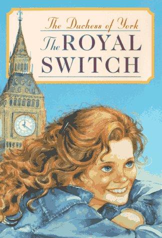 Royal Switch: Duchess Of York