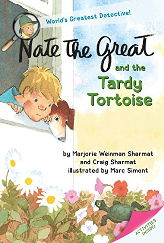 Nate the Great and the Tardy Tortoise: Extra Fun Activities Inside!: Marjorie Weinman Sharmat/ ...