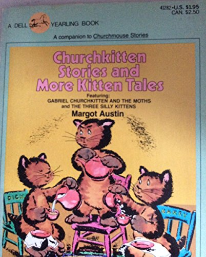 CHURCHKITTEN STORIES (044041282X) by Margot Austin