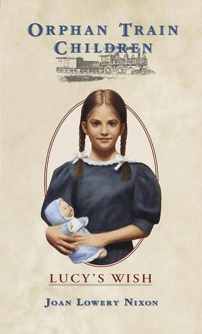 9780440413066: Lucy's Wish (Orphan Train Children)