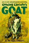 9780440413325: Getting Lincoln's Goat: An Elliott Armbruster Mystery