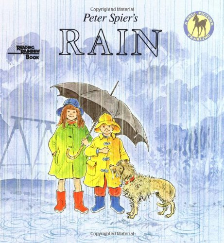 9780440413479: Peter Spier's Rain (Picture Yearling Book)