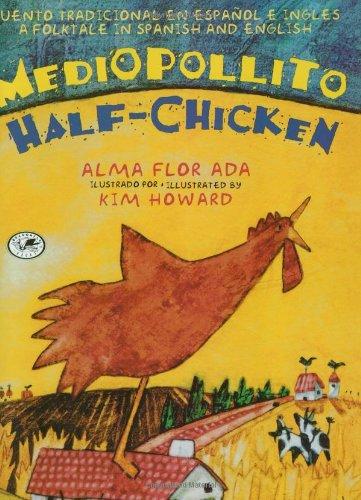 Medio Pollito/Half Chicken (Dell Picture Yearling): Alma Flor Ada