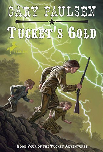 9780440413769: Tucket's Gold (The Francis Tucket Books)