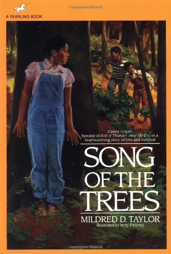 Song of the Trees: Taylor, Mildred D.