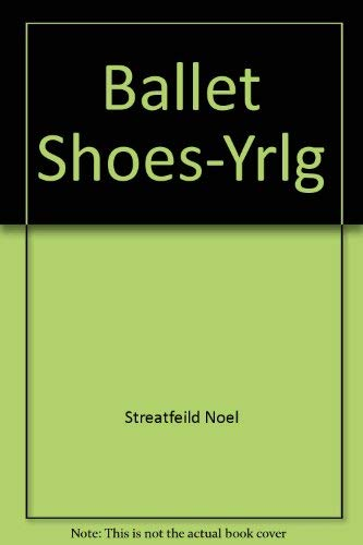 Ballet Shoes 9780440415084 FOR USE IN SCHOOLS AND LIBRARIES ONLY. Relates the fortunes of three adopted sisters who take dancing and stage training; one to become an actress, the second a ballerina, and the third an aviatrix.