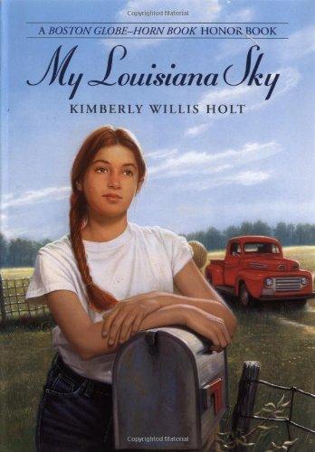 My Louisiana Sky: Kimberly Willis Holt