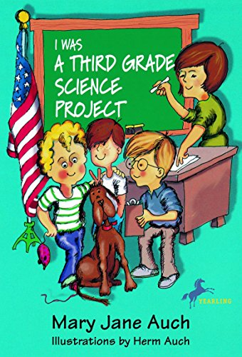 I Was a Third Grade Science Project: Mary Jane Auch