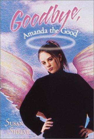 9780440416463: Goodbye, Amanda the Good