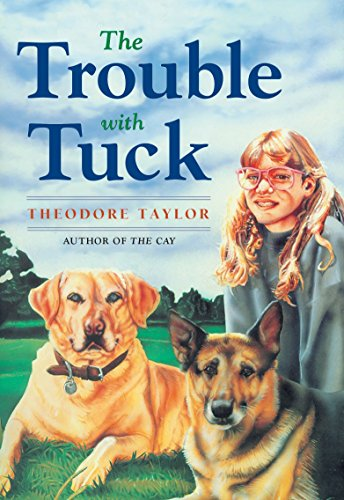 9780440416968: The Trouble with Tuck: The Inspiring Story of a Dog Who Triumphs Against All Odds