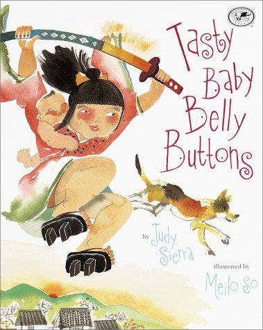Tasty Baby Belly Buttons: Judy Sierra