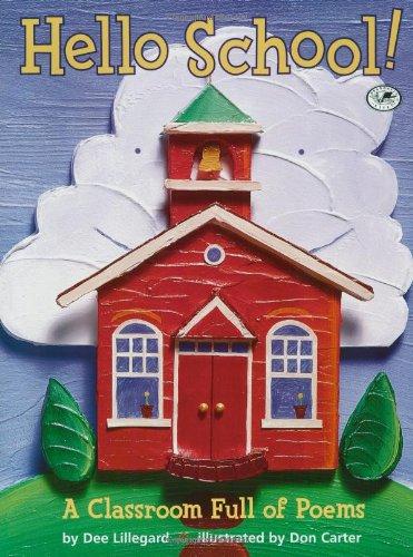 9780440417774: Hello School!: A Classroom Full of Poems