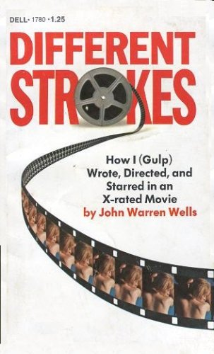 Different Strokes How I (Gulp) Wrote, Directed,: Robert as John