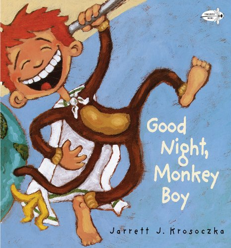 Good Night, Monkey Boy: Jarrett J. Krosoczka