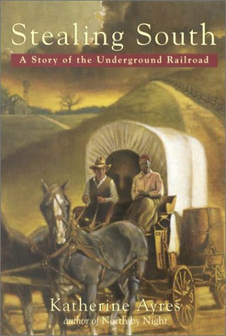 9780440418016: Stealing South: A Story of the Underground Railroad