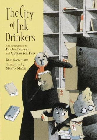 The City of Ink Drinkers (0440418461) by Sanvoisin, Eric