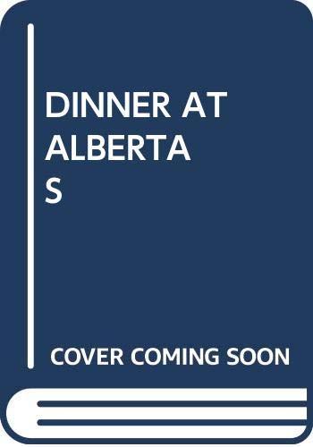 9780440418641: DINNER AT ALBERTAS